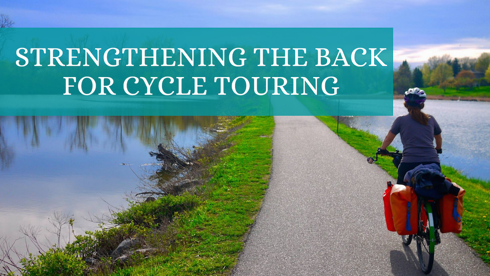 Strengthening-the-Back-for-Cycle-Touring